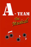 A-Team: The Musical