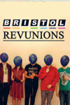 Bristol Revunions: National Friends