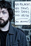 Keith Farnan: No Blacks. No Jews. No Dogs. No Irish. All Welcome