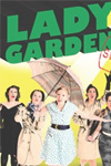 Lady Garden: Top Secret Gig