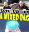 Mixed Bag With Alex Love and Paul Langton