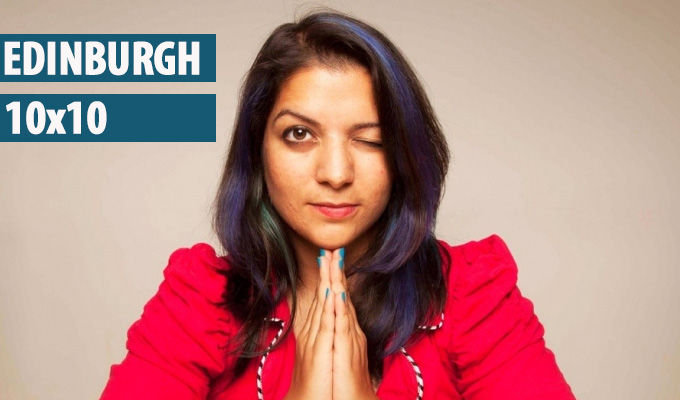 Edinburgh 10x10: 1. Children of the subcontinent | Ten comedians of Indian or Pakistani descent