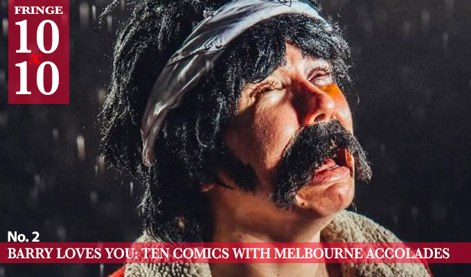 Edinburgh 10x10: Barry loves you | Ten comedians with Melbourne accolades