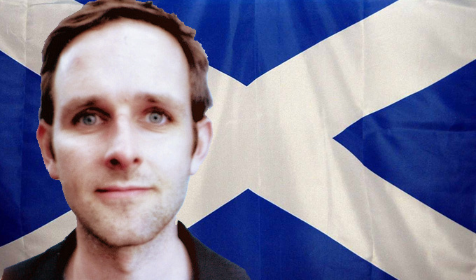 Everyone should be joking about Scottish independence | Not just a few Scottish comics, Andy Todd argues