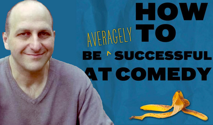 How To Be Averagely Successful At Comedy by Dave Cohen | Book review by Steve Bennett