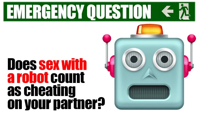 Does sex with a robot count as cheating on your partner? | Comics answer the quintessential Emergency Question from Richard Herring