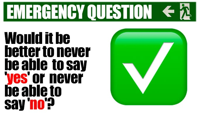 Would it be better to never be able to say 'yes' or never be able to say 'no'? | Comics answer another of Richard Herring's Emergency Questions