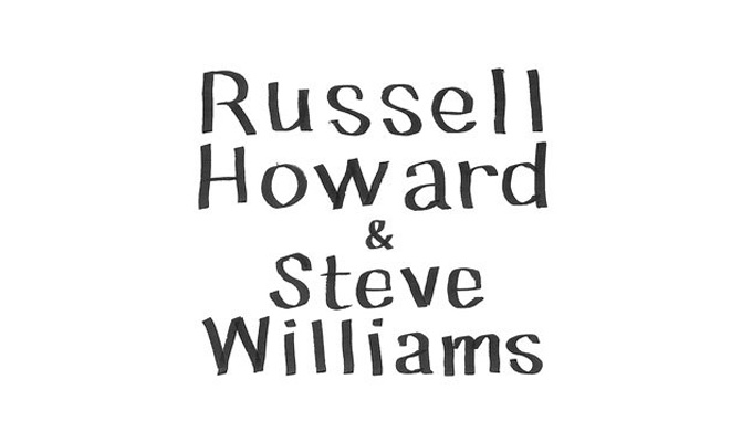 Russell Howard and Steve Williams Work in Progress