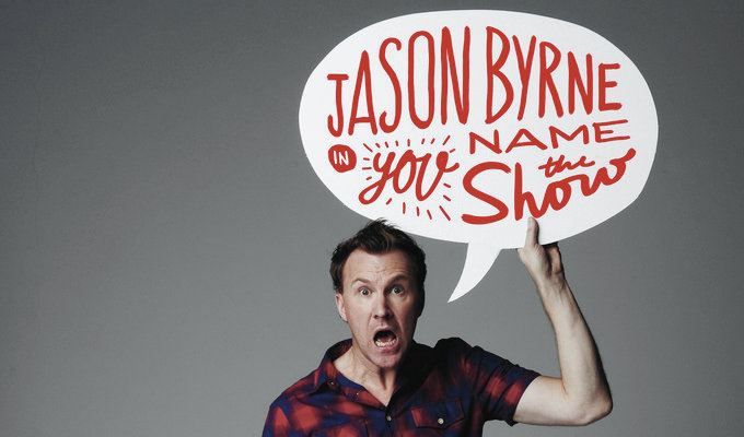 Jason Byrne: You Name the Show | Melbourne International Comedy Festival review by Steve Bennett