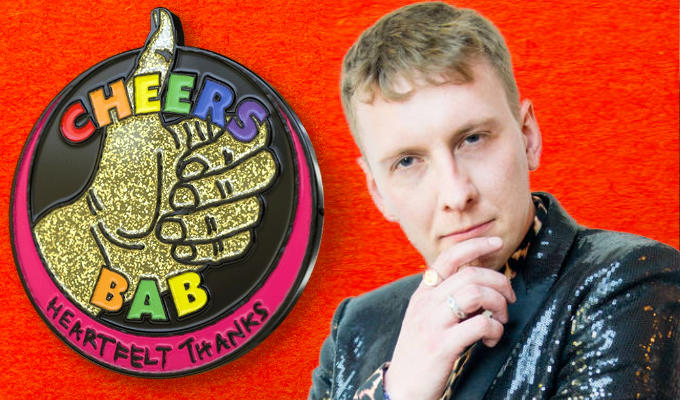 Joe Lycett's got your badge | Comic designs a pin to hail lockdown heroes