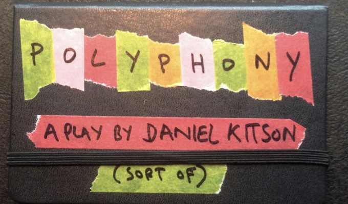 Daniel Kitson unveils new play | Polyphony to debut at Melbourne festival