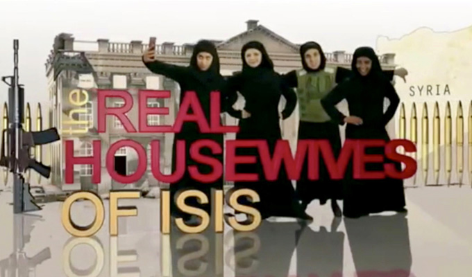 Ofcom will not investigate Real Housewives Of ISIS | Revolting sketch in the clear