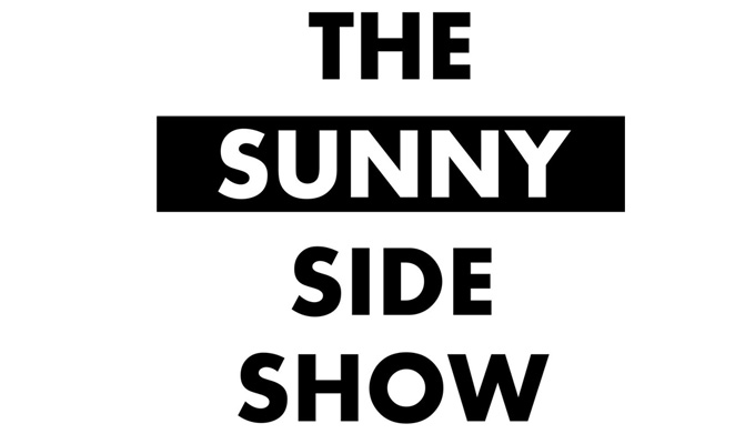 The Sunny Side Show