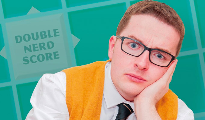 Tom Crosbie: Nerd World Problems | Edinburgh Fringe review by Alex Bruce