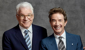Steve Martin And Martin Short: The Funniest Show In Town At The Moment