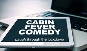 Cabin Fever Comedy