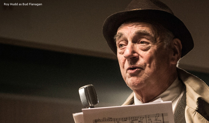 Roy Hudd as Bud Flanagan in Were Doomed