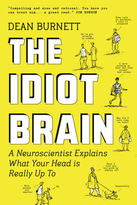 Science Of Comedy Iditot Brain