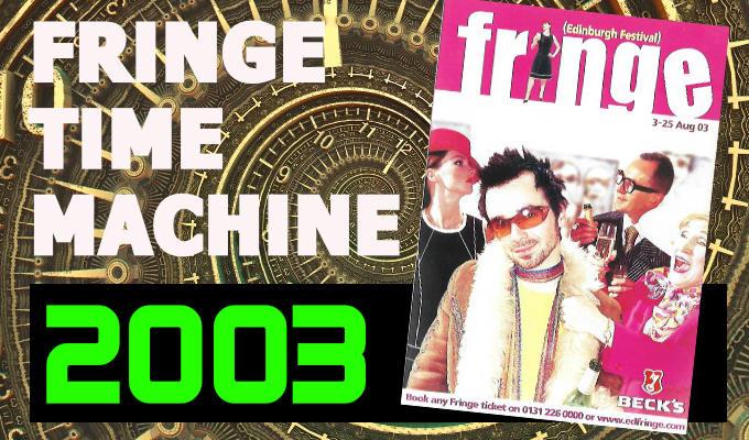 Fringe Time Machine 2003