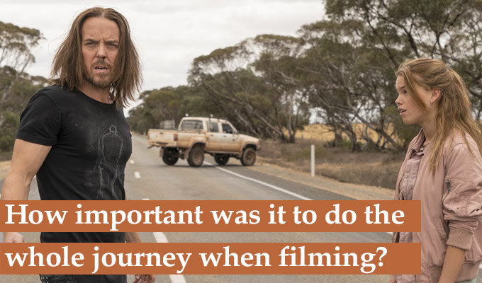 How important was it to do the whole journey when filming Upright?